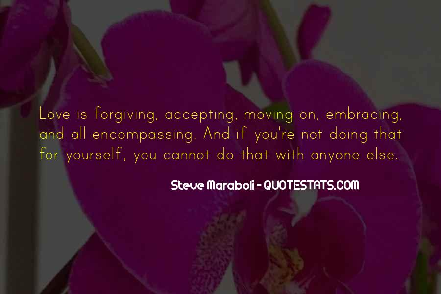 Quotes About Forgiving And Letting Go #1459863