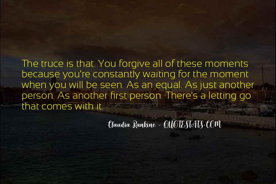 Quotes About Forgiving And Letting Go #1695849
