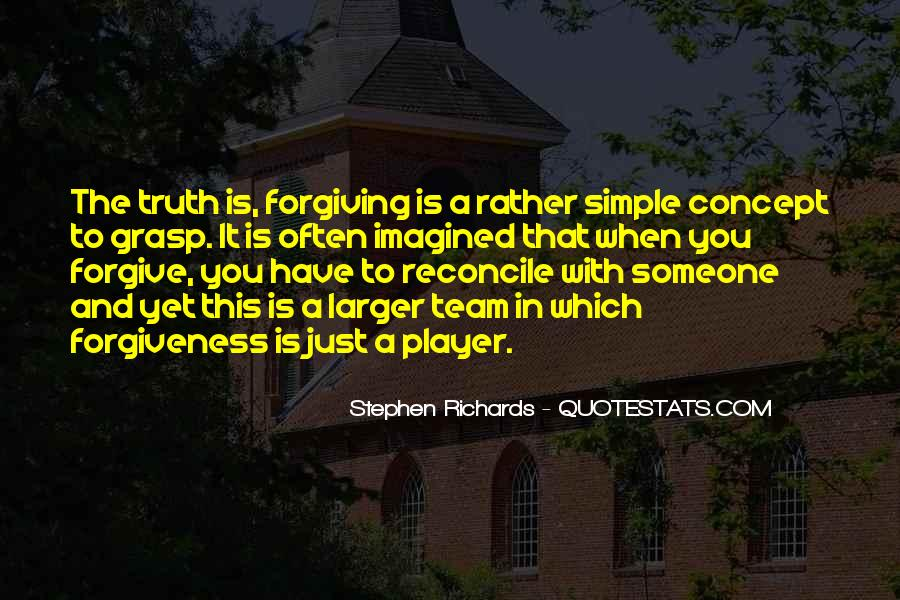 Quotes About Forgiving And Letting Go #1697207