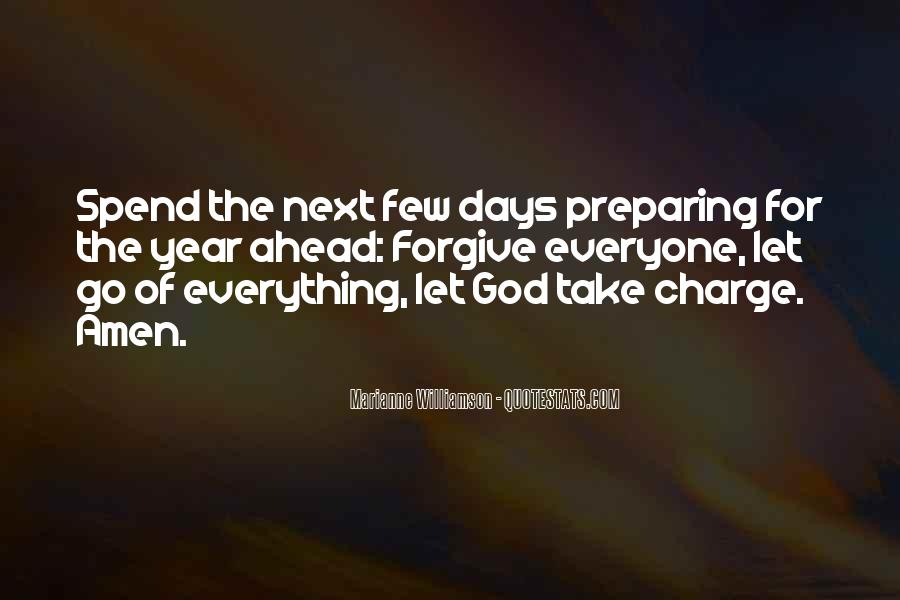 Quotes About Forgiving And Letting Go #489024