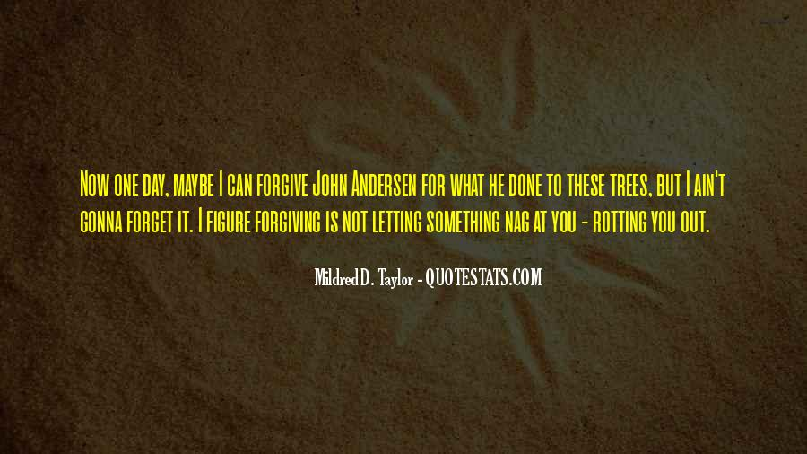 Quotes About Forgiving And Letting Go #645459
