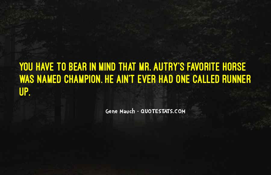 Autry's Quotes #574361