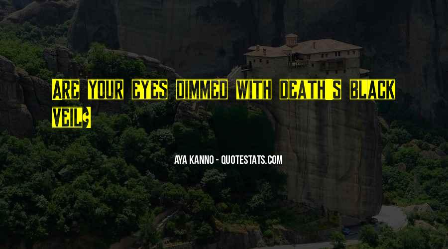 Aya's Quotes #1273618