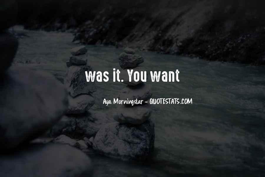 Aya's Quotes #361057