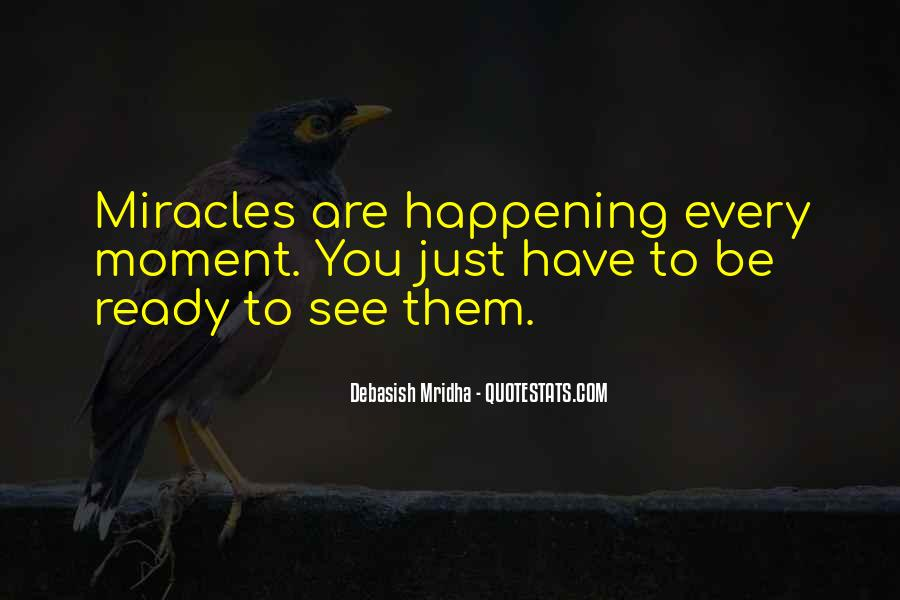 Quotes About Miracles Happening #1562062