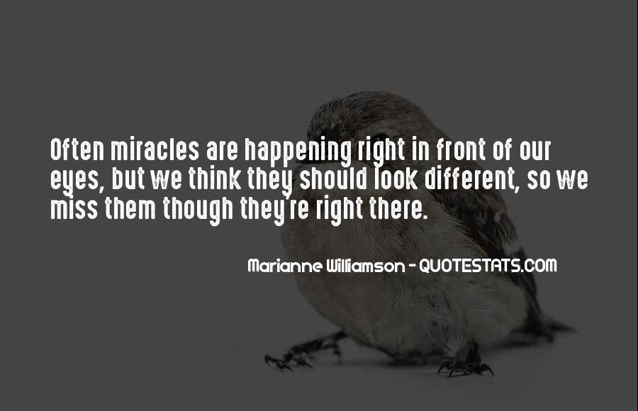 Quotes About Miracles Happening #708817