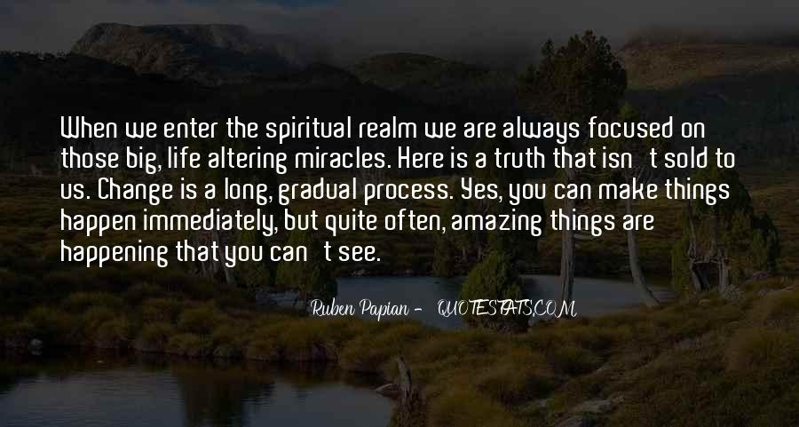 Quotes About Miracles Happening #737367
