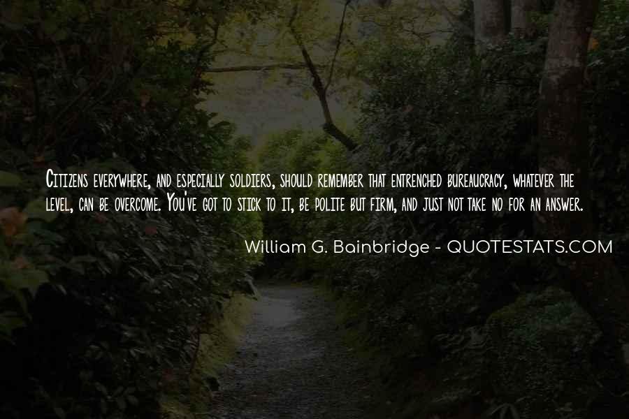 Bainbridge's Quotes #1726268