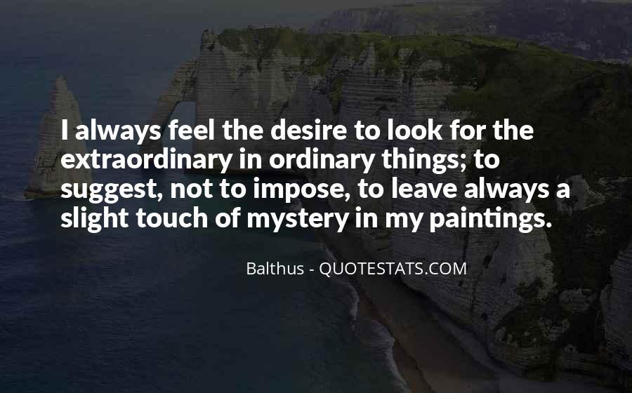 Balthus Quotes #868382