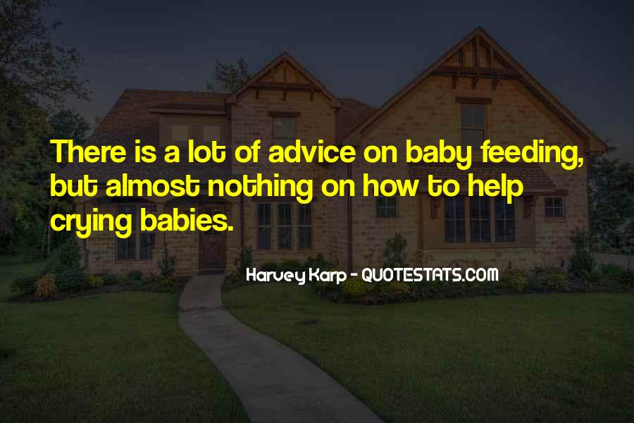 Quotes About Feeding Babies #1421527