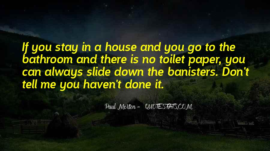 Banisters Quotes #1369787