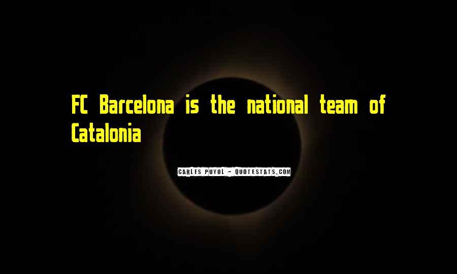Barcelona's Quotes #528726