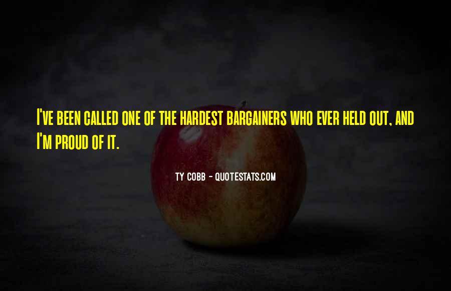 Bargainers Quotes #1796159
