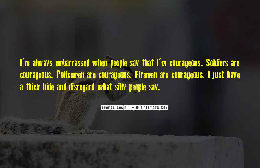 Quotes About Courageous Soldiers #1134250