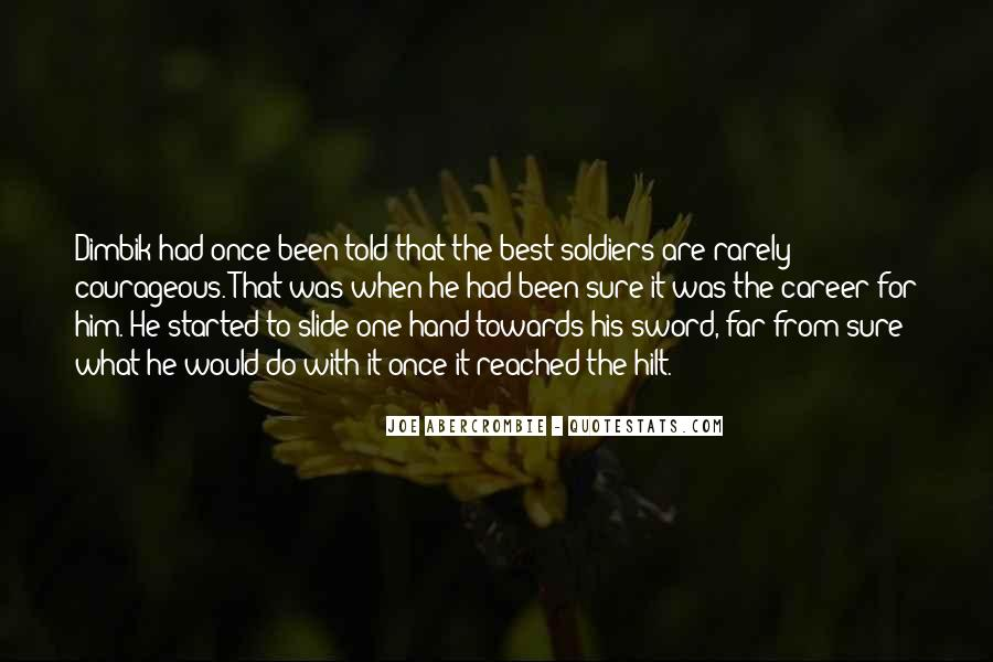 Quotes About Courageous Soldiers #763515