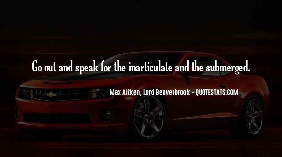 Beaverbrook Quotes #1169988