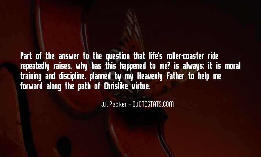 Quotes About Life's Path #11587