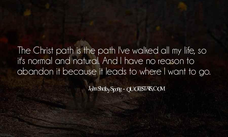 Quotes About Life's Path #159925
