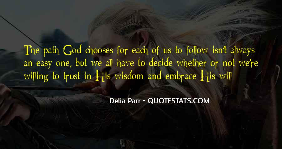 Quotes About Life's Path #183756