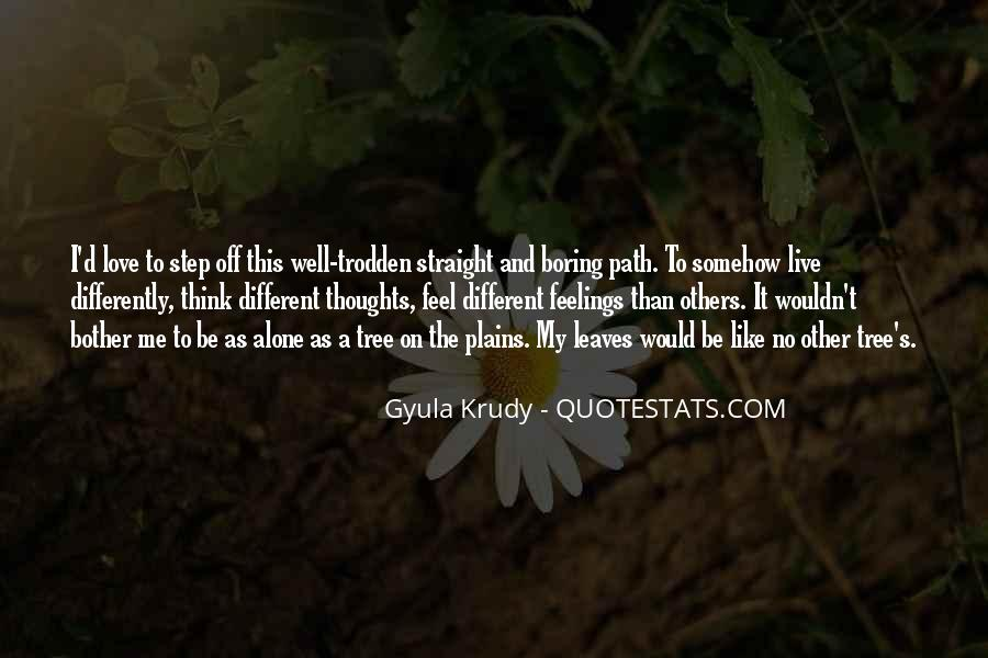 Quotes About Life's Path #212277