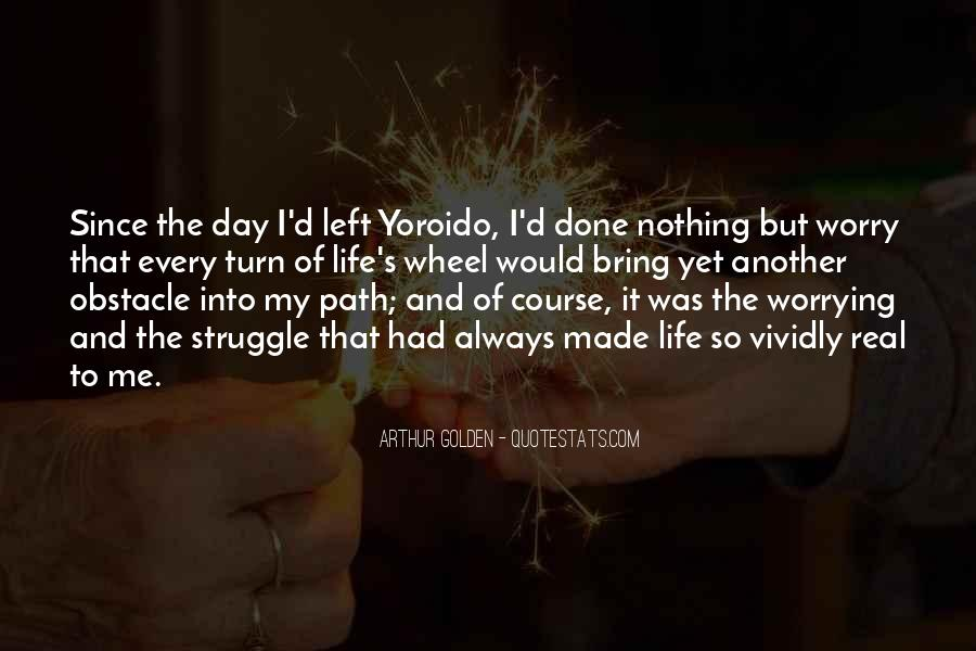 Quotes About Life's Path #217799