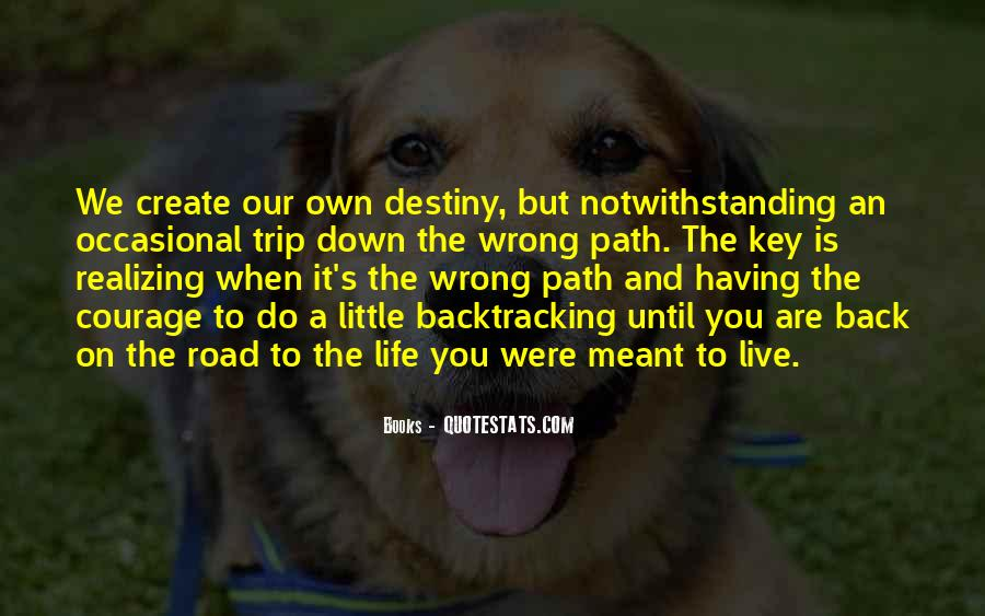 Quotes About Life's Path #224340