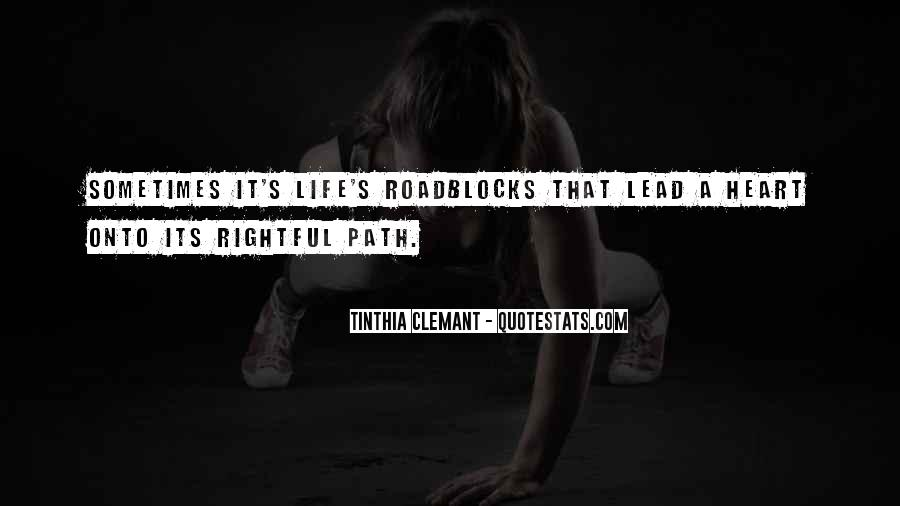 Quotes About Life's Path #243383