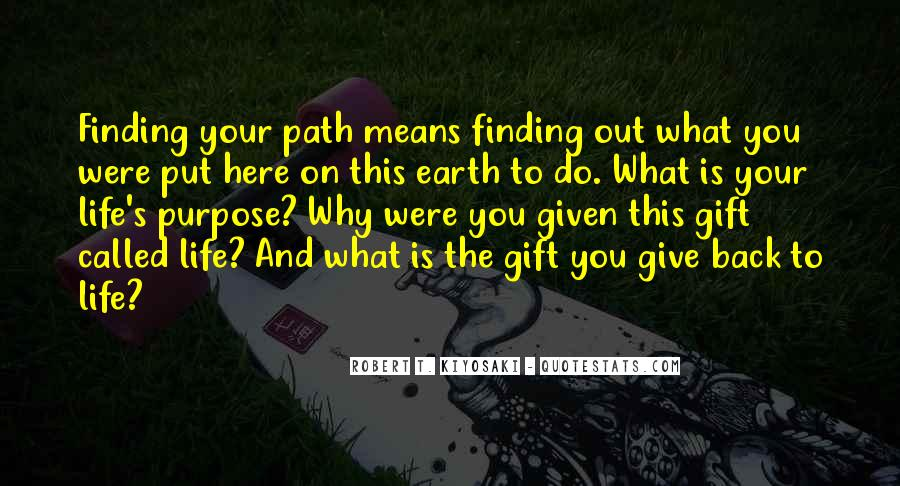 Quotes About Life's Path #247702