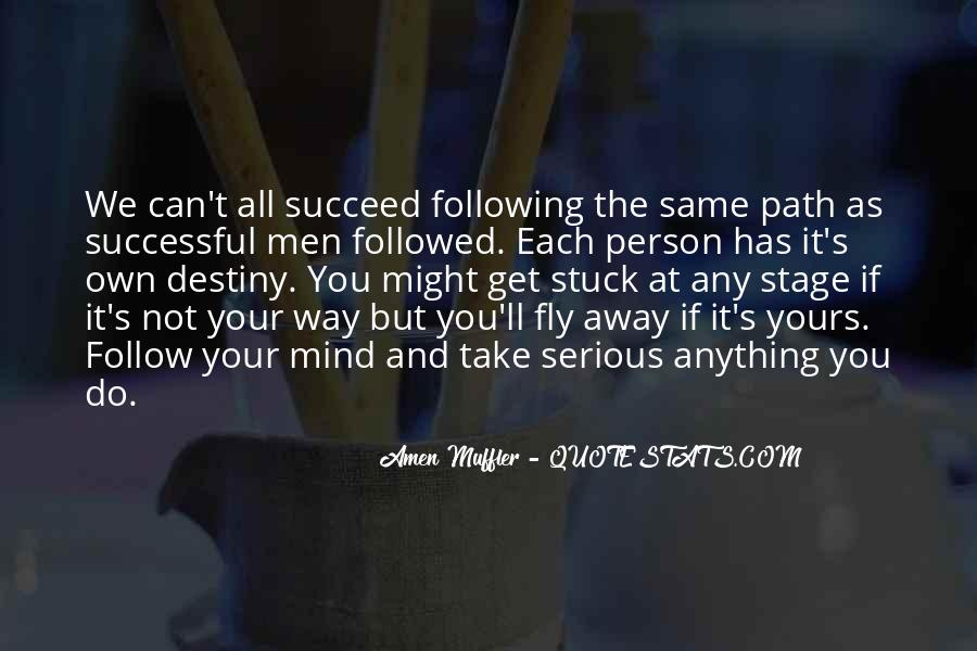Quotes About Life's Path #279903