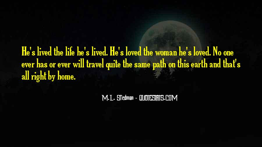 Quotes About Life's Path #324800