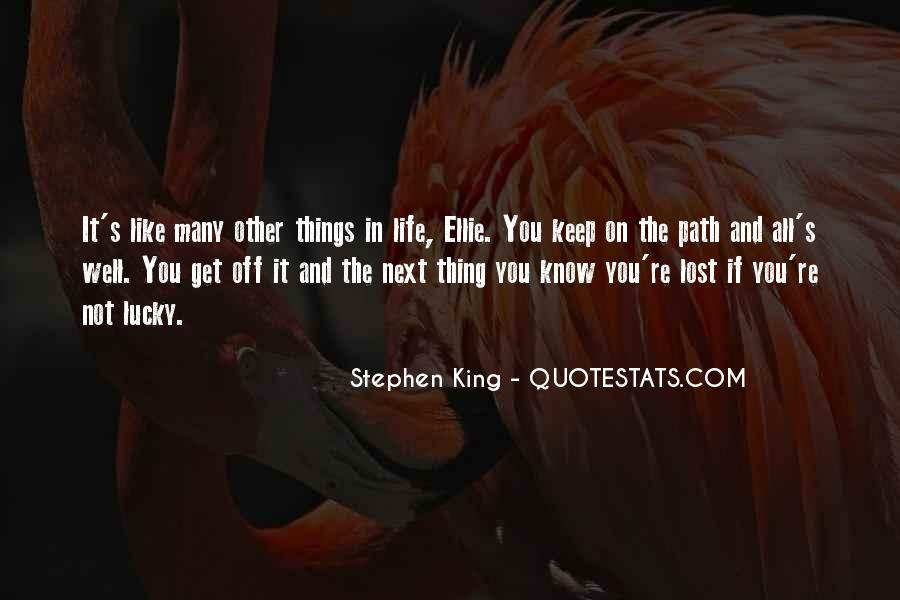 Quotes About Life's Path #326729