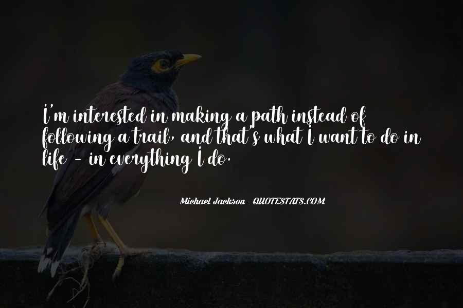Quotes About Life's Path #366001