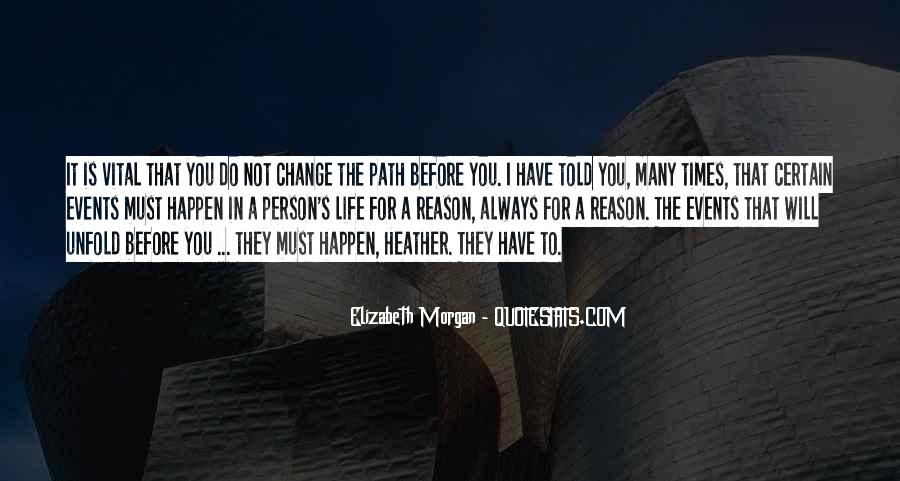 Quotes About Life's Path #373715