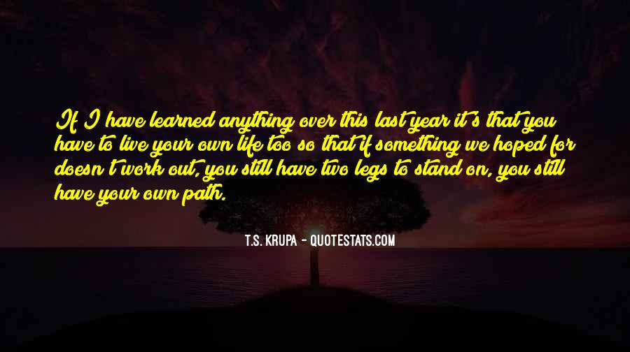 Quotes About Life's Path #393436