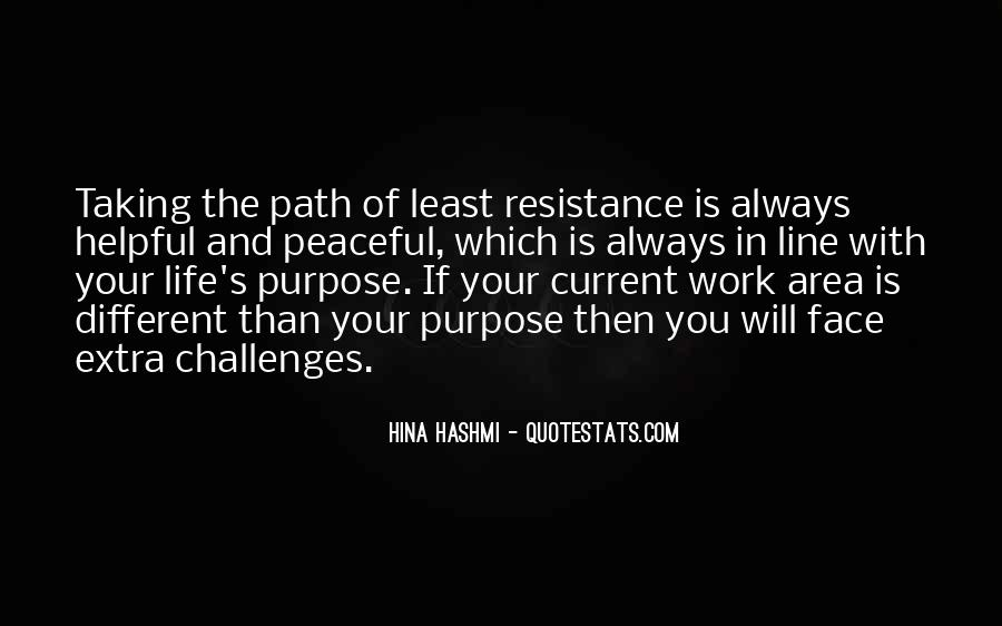Quotes About Life's Path #407951
