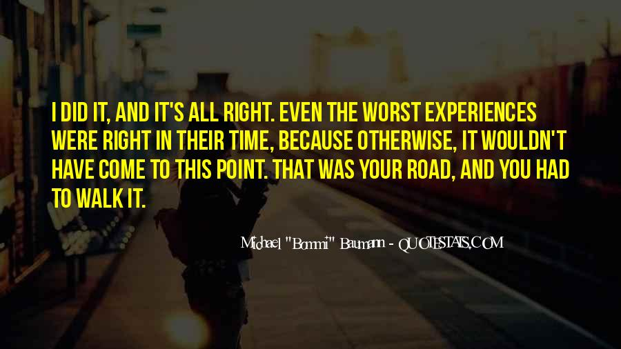 Quotes About Life's Path #427672