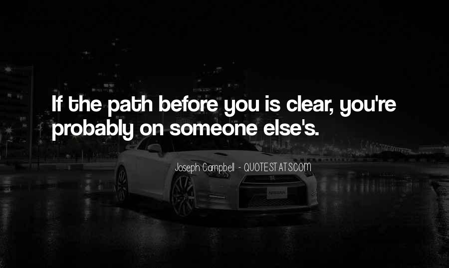 Quotes About Life's Path #563043