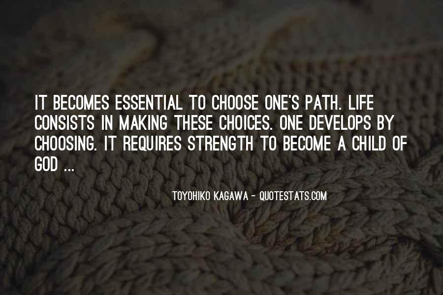 Quotes About Life's Path #614427