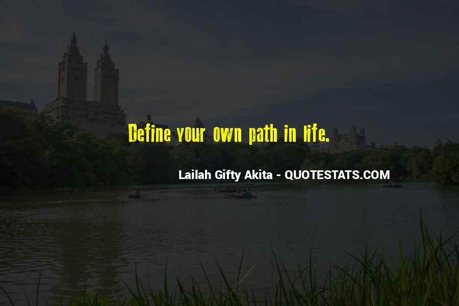 Quotes About Life's Path #619124