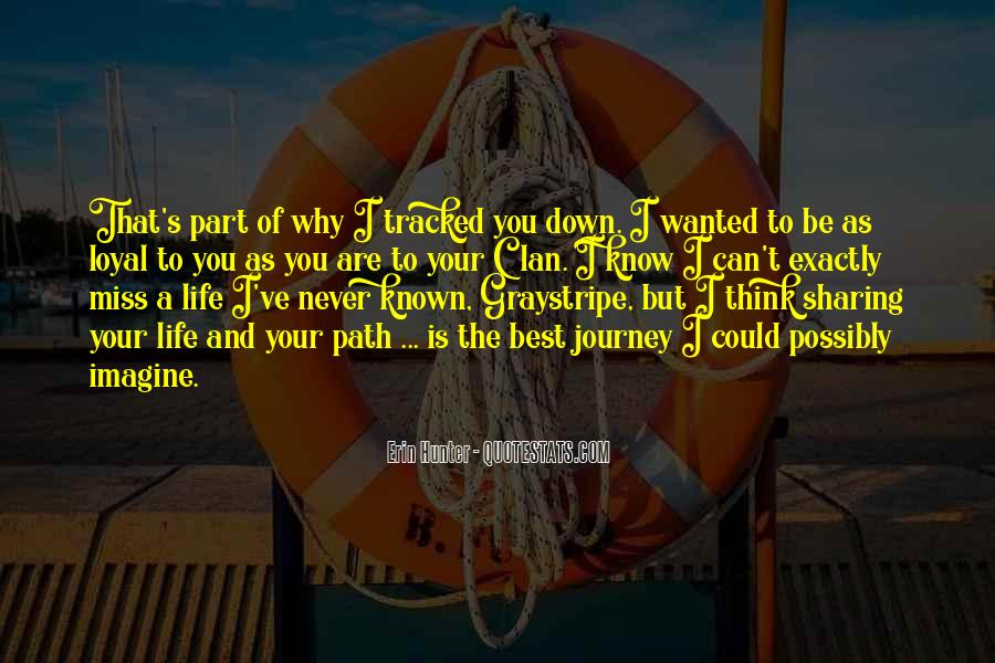 Quotes About Life's Path #68328