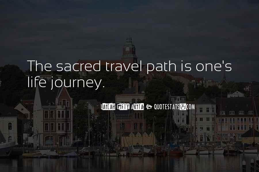 Quotes About Life's Path #685707