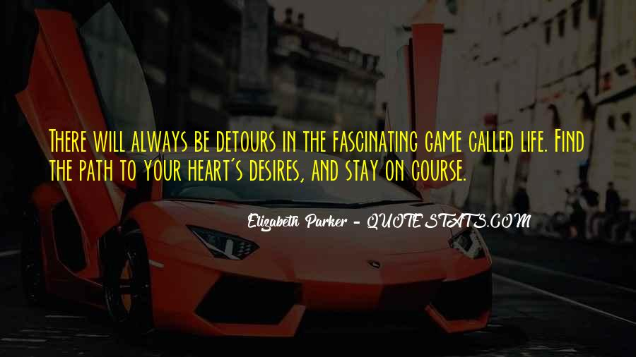 Quotes About Life's Path #78926