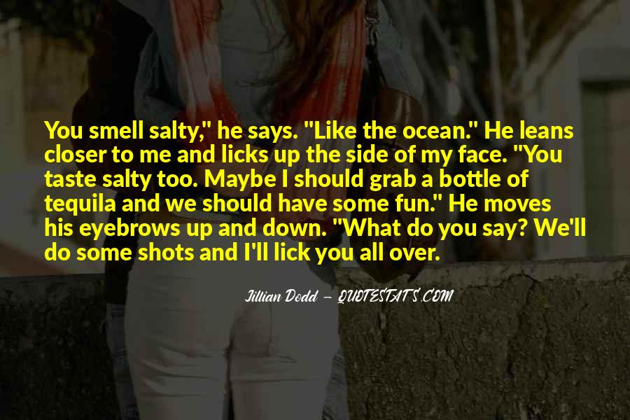 Quotes About The Smell Of The Ocean #1535989
