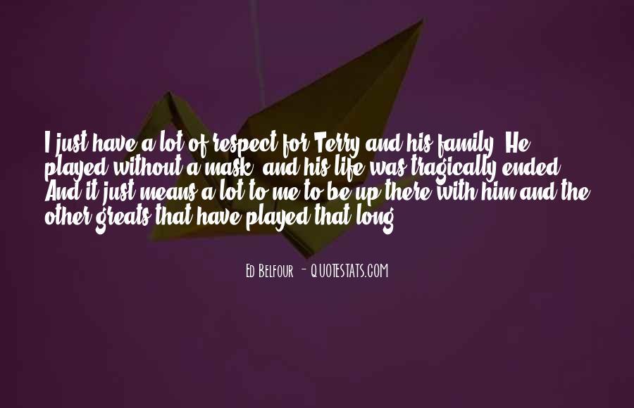 Belfour Quotes #1425270