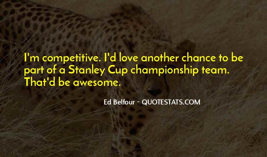 Belfour Quotes #335175
