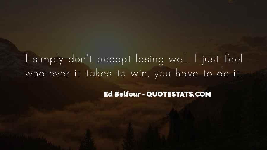 Belfour Quotes #665892