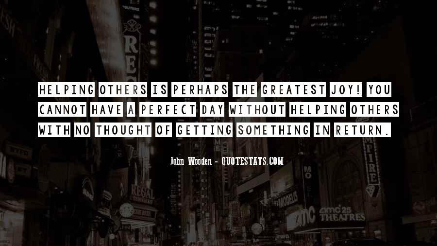 Quotes About Doing For Others And Getting Nothing In Return #39485