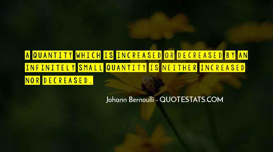 Bernoulli's Quotes #733476