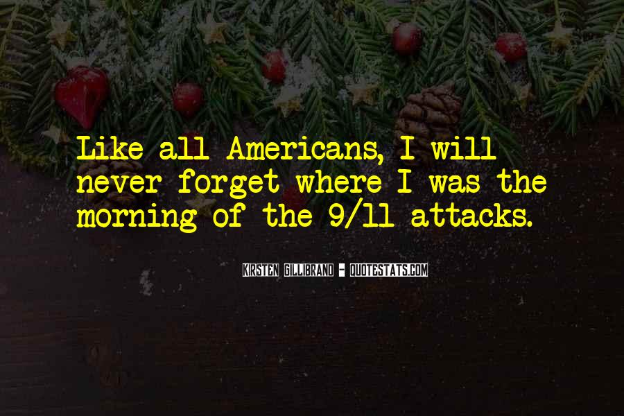 Quotes About 9/11 Never Forget #652685
