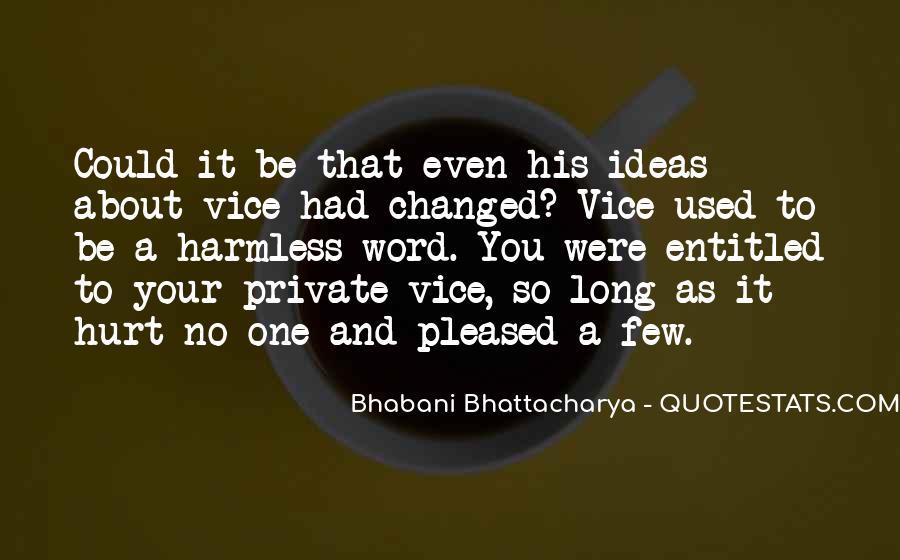 Bhattacharya Quotes #1657992